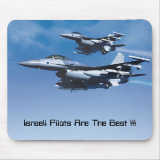 Israeli Air Force, Israeli Pilots Are The Best !!! Mouse Pad