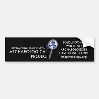 ISS Archaeological Project bumper sticker