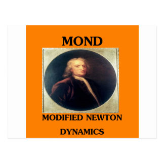 issac newton: modified newtonian dynamics postcard