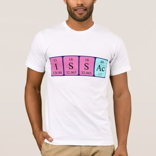 Issac periodic table name shirt