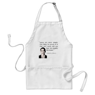 Issues are never simple. Obama Barack gift idea Adult Apron