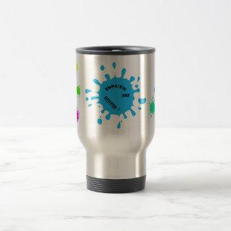 Issues are stupid! blue color splashes travel mug