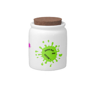 Issues are stupid! green color splashes candy jar