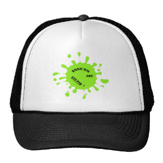 Issues are stupid green color splashes trucker hats