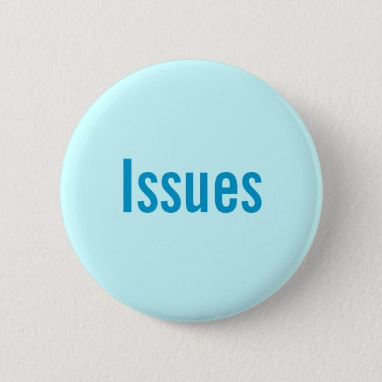 Issues Pinback Button