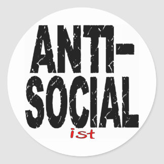 Ist antisociales (Anti-Socialistas) Pegatina Redonda