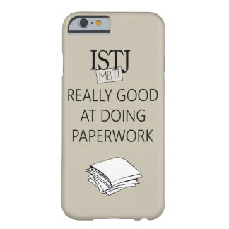 ISTJ Duty Fullfiller Barely There iPhone 6 Case