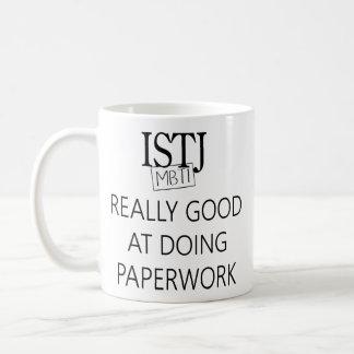 ISTJ the Duty Fullfiller Coffee Mug