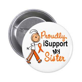iSupport 1 SFT Leukemia MS Kidney Cancer SISTER Pinback Button