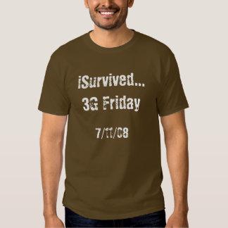 iSurvived...3G Friday, 7/11/08 Shirt