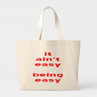 It Ain't Easy Being Easy Jumbo Tote Bag