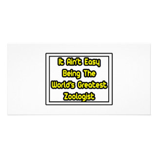 It Aint Easy World s Greatest Zoologist Picture Card