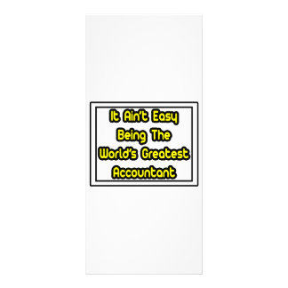 It Aint' Easy...World's Greatest Accountant Rack Card Design