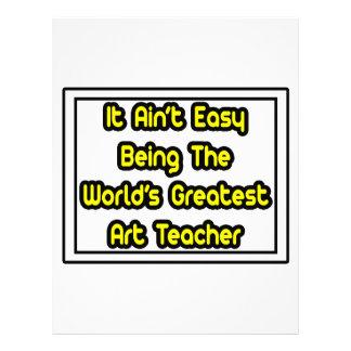 It Aint' Easy...World's Greatest Art Teacher Letterhead Template
