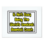 It Aint' Easy...World's Greatest Baseball Coach Personalized Invites