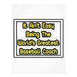 It Aint' Easy...World's Greatest Baseball Coach Custom Letterhead