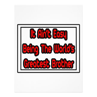 It Aint' Easy...World's Greatest Brother Personalized Flyer