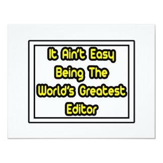 It Aint' Easy...World's Greatest Editor Card