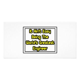 It Aint' Easy...World's Greatest Engineer Card