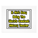 It Aint' Easy...World's Greatest History Teacher Personalized Invite