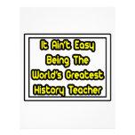 It Aint' Easy...World's Greatest History Teacher Letterhead Template