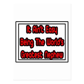 It Aint' Easy...World's Greatest Nephew Postcard