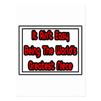 It Aint' Easy...World's Greatest Niece Post Card