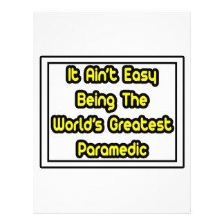 It Aint' Easy...World's Greatest Paramedic Flyer