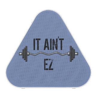 It Ain't EZ Gym Speaker