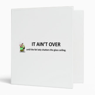 it-aint-over-until-the-fat-lady binder