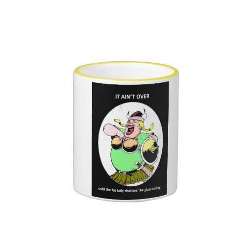 it-aint-over-until-the-fat-lady ringer mug