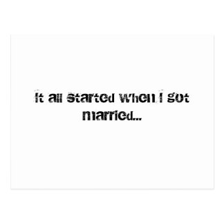 It all started when I got married... Postcard