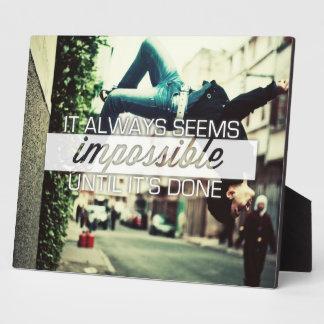 It Always Seems Impossble - Motivational Quote Plaque