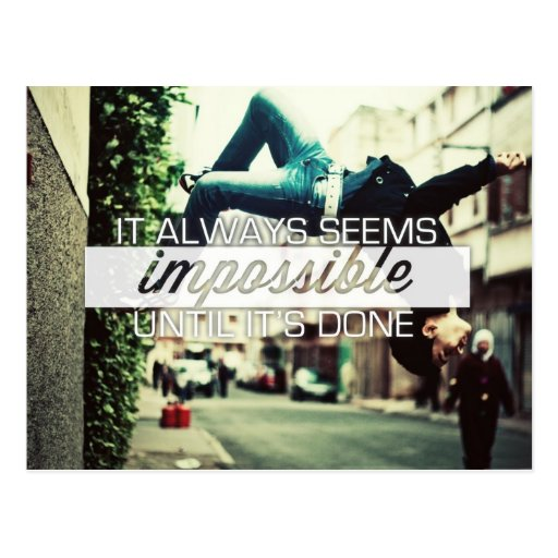 It Always Seems Impossble - Motivational Quote Post Card