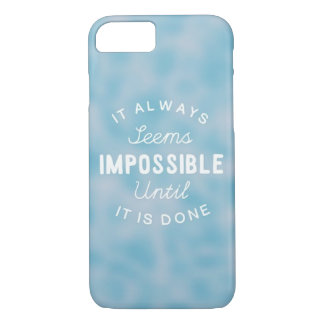 It Always Seems Impossible iPhone 8/7 Case