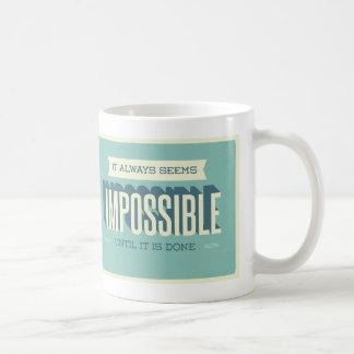 It Always Seems Impossible Motivational Mug