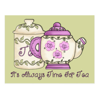 It's Always Time for Tea 2 Postcard