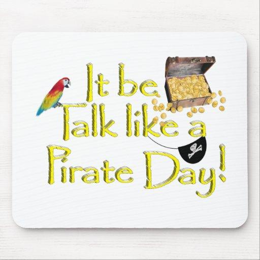 It Be Talk Like A Pirate Day! Mousepads