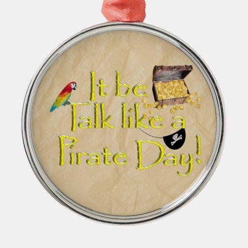 It Be Talk Like A Pirate Day! Ornaments
