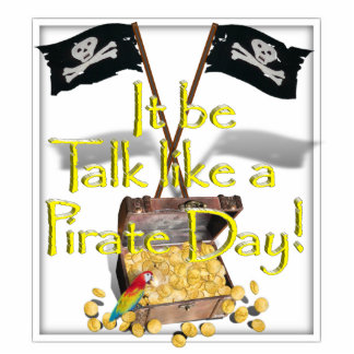 It Be Talk like a Pirate Day! Cut Outs