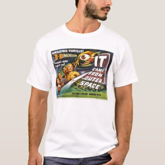 IT Came from Outer Space T-Shirt