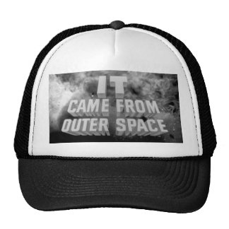It came from outerspace hat
