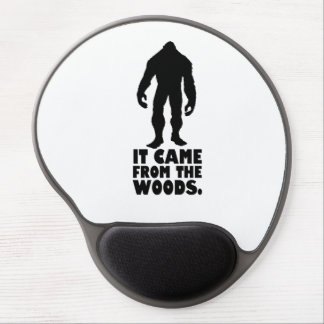 It came from the woods | Sasquatch Bigfoot Gel Mouse Pad