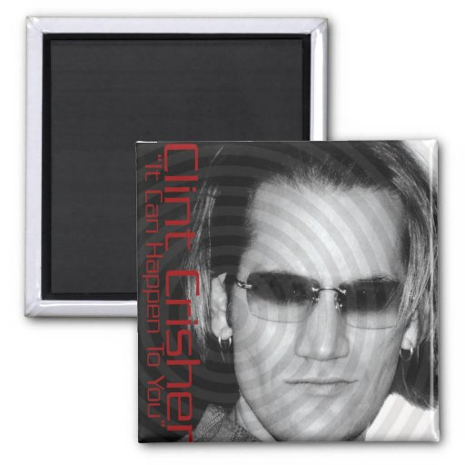 """It Can Happen To You """"The Remixes"""" - Clint Crisher 2 Inch Square Magnet"""