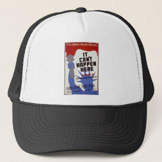 """""""It Can't Happen Here"""" Trucker Hat"""