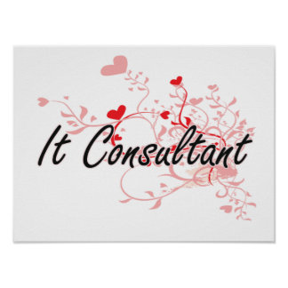 It Consultant Artistic Job Design with Hearts Poster