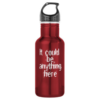 It could be anything here water bottle