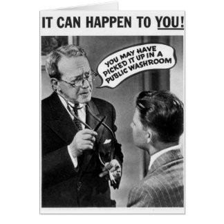 It could happen to you! greeting card