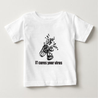 IT Cures Your Virus Baby T-Shirt