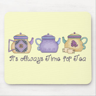 It' de s tiempo siempre para el té mouse pad